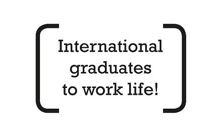 International graduates to work life! project.